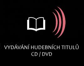Vydávání hudebních titulů CD/DVD